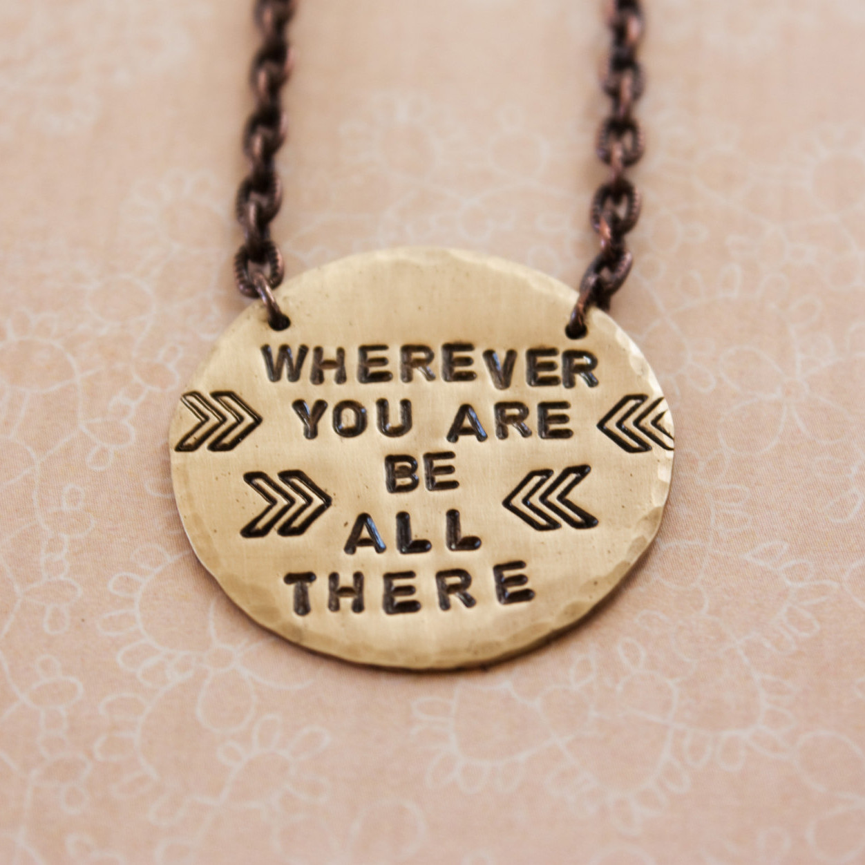Wherever you are be all there Brass necklace
