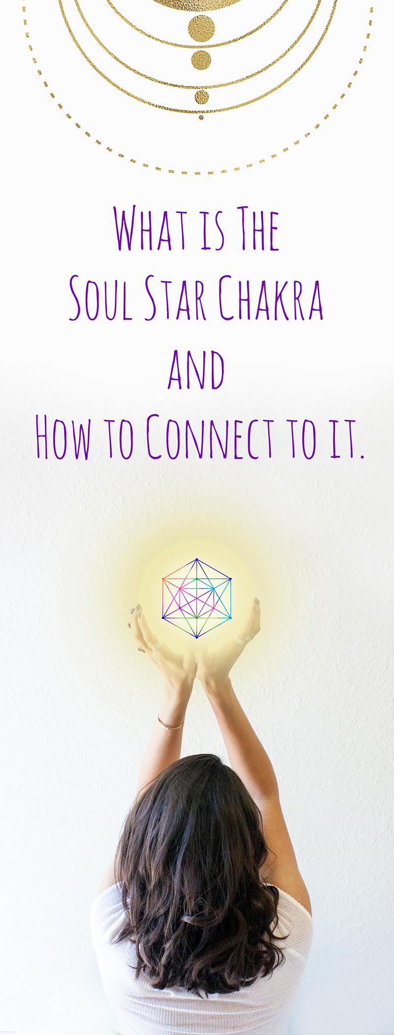 Pic2-What-is-the-soul-star-chakra-and-how-to-connect-to-it