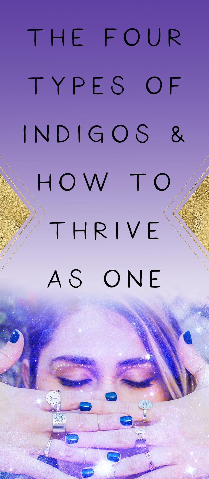 how-to-thrive-as-an-indigo-four-types-of-indigos