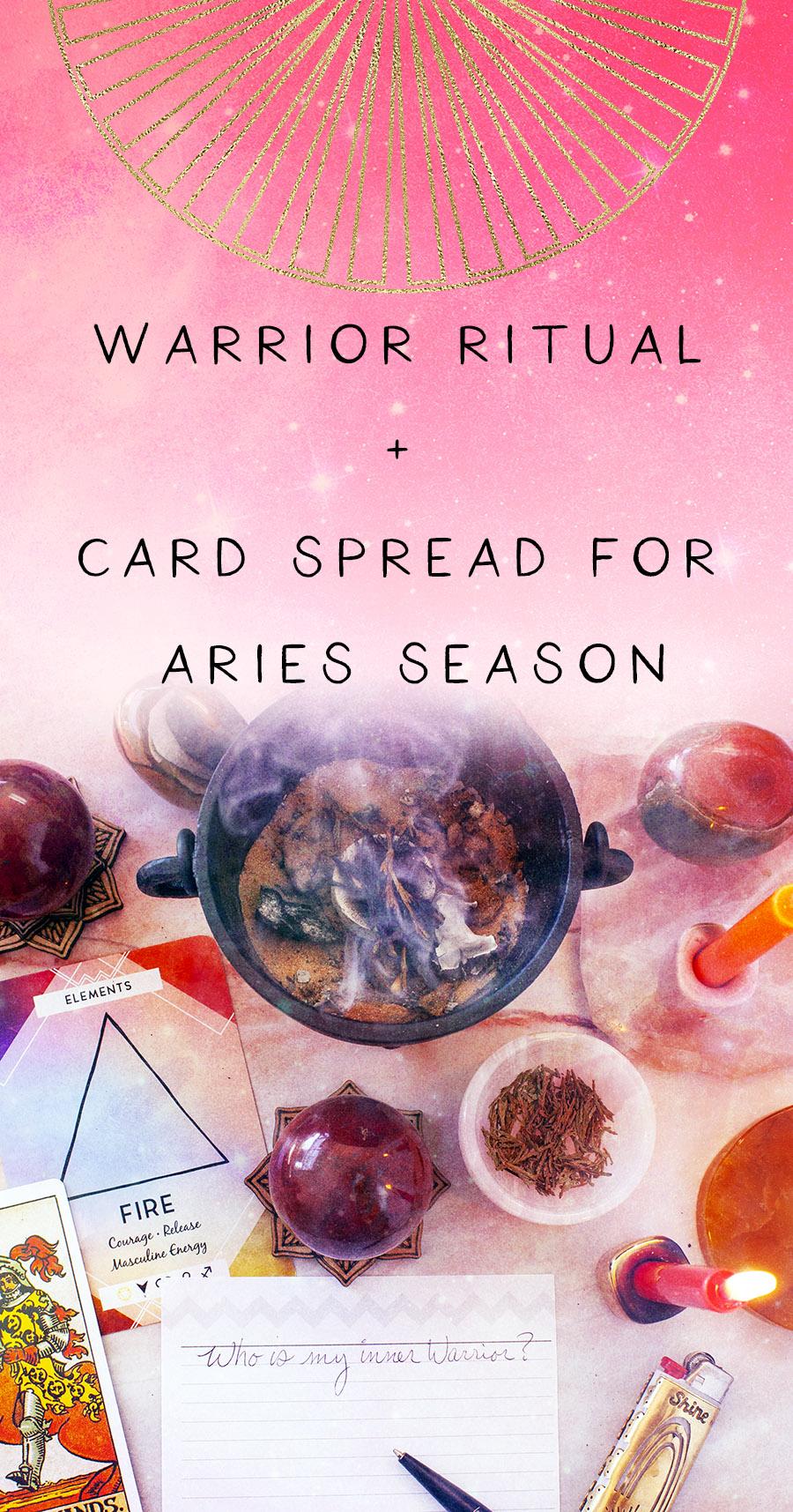 ritual and card spread for aries season warrior ritual