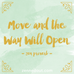 Move & the Way Will Open